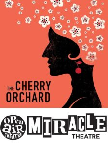 The CHerry Orchard, Miracle Theatre, Cornwall
