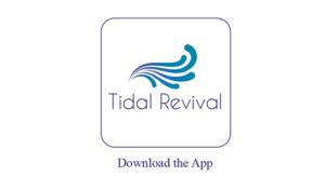 Download the App - Tidal Revival